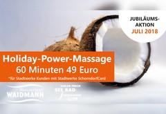 Holiday-Power-Massage exklusiv für Stadtwerke Kunden im Juli 2018