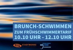 Brunch-Schwimmen zum Frühschwimmertarif