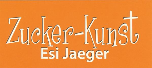Zucker-Kunst - Esi Jaeger